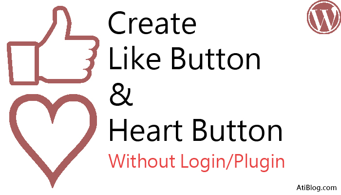 How to create like button in wordpress without plugin