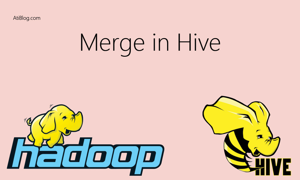 Merge option in Hive with Example